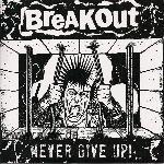 Breakout: Never Give Up ! 7