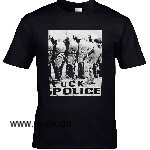: FUCK THE POLICE (T-Shirt)